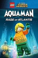 LEGO DC Comics Супер герои: Аквамен - Ярость Атлантиды